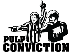 Pulp Conviction
